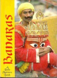 BANARAS - A Little Maestro Book - PRAMESH RATNAKAR