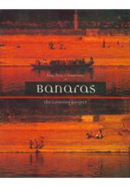 Banaras : The Crossing Project
