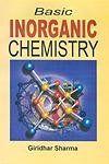 Basic Inorganic Chemistry - Giridhar Sharma