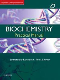 Biochemistry : Practical Manual 1e