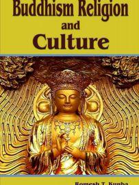 Buddhism Religion and Culture - Romesh T. Kunba