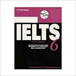 CAMBRIDGE IELTS 6 WITH ANSWERS