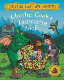CHARLIE COOK'S FAVOURITE BOOK - by the Creators of The Gruffalo