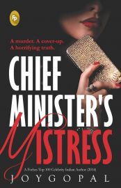 A MURDER. A COVER-UP. A HORRIFYING TRUTH:             CHIEF MINISTER'S MISTRESS