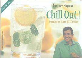 Sanjeev Kapoor's CHILL OUT! Summer eats & treats Vegetarian