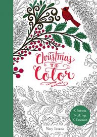 CHRISTMAS TO COLOR : 10 Postcards, 15 Gift Tags, 10 Ornaments