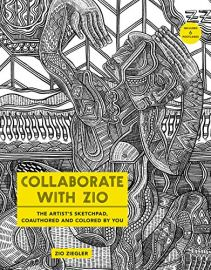 COLLABORATE WITH ZIO : The Artist's Sketchpad, Coauthored And Colored By You (Includes 6 Postcards)
