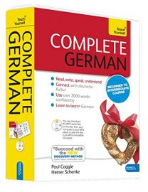 COMPLETE GERMAN : Beginner To Intermediate Course - Teach Yourself - Read, Write, Speak, Understand,  Connect with deutsche Kultur, Use Over 2000 Words Confidently, Learn to Learn German - Succeed with the NEW DISCOVERY METHOD