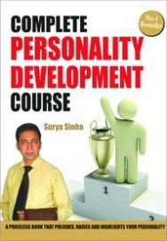 COMPLETE PERSONALITY DEVELOPMENT COURSE - A valuable book that grooms your personality.