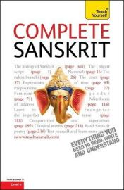 COMPLETE SANSKRIT : Teach Yourself - Level 4 : Beginner to Intermediate Course: (Book only) Learn to read, write, speak and understand a new language. Everything you need to Read, Write and Understand