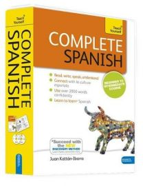 COMPLETE SPANISH : Teach Yourself. Read, write, speak, understand, Connect with LA CULTURA ESPARIALA. Use over 2000 words confidently. Succeed with the New Discovery Method. Beginner to Intermediate Course.