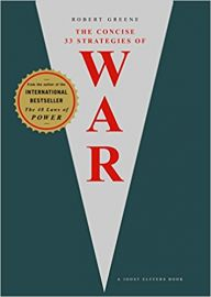 THE CONCISE : 33 STRATEGIES OF WAR