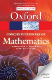 Oxford CONCISE DICTIONARY OF MATHEMATICS - South Asia Edition