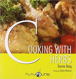 COOKING WITH HERBS - By Tannie Baig
