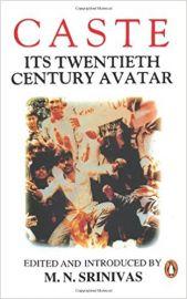 Caste : Its 20Th Century Avatar