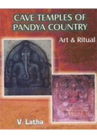 Cave Temples of Pandya Country : Art & Ritual