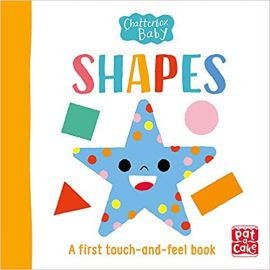 Chatterbox Baby: Shapes: A bright and bold touch-and-feel book to share