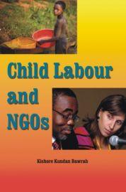 Child Labour and NGOs - Kishore Kundan Dawrah