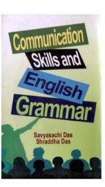Communication Skills and English Grammar - Savyasachi Das & Shraddha Das
