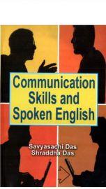 Communication Skills and Spoken English - Savyasachi Das & Shraddha Das