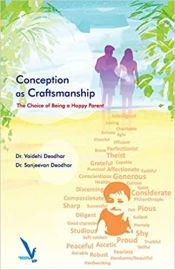 Conception as Craftsmanship The Choice Of Being a Happy Parent