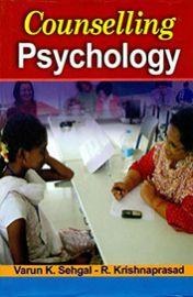 Counselling Psychology - Varun K. Sehgal & R. Krishnaprasad