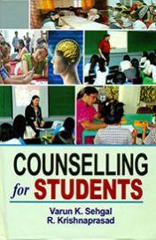 Counselling for Students - Varun K. Sehgal & R. Krishnaprasad
