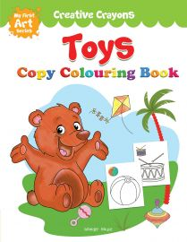 Creative Crayons - Toys : My First Art Series - Crayon Copy Colouring Books