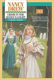 NANCY DREW SERIES # 112 : CRIME IN THE QUEENS COURT