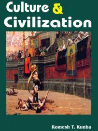 Culture and Civilization - Romesh T. Kunba