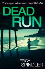 DEAD RUN - By Erica Spindler