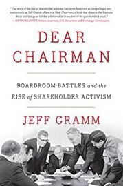 DEAR CHAIRMAN - Boardroom Battles and the Rise of Shareholder Activism