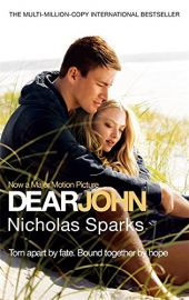 DEAR JOHN - Torn apart by fate. Bound together by hope. - Now a major motion picture.