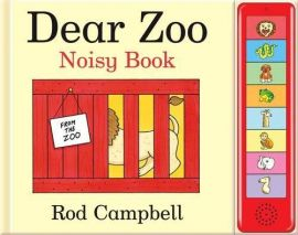 DEAR ZOO NOISY BOOK by ROD CAMPBELL. For ages 0-3