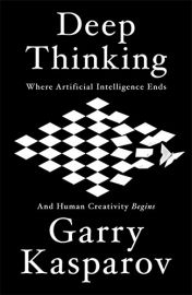 DEEP THINKING : Where Artificial Intelligence Ends and Human Creativity Begins