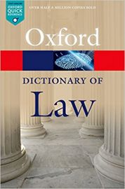 Oxford Quick Reference Series- OXFORD DICTIONARY OF LAW - Over half a millions sold.