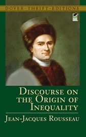 DISCOURSE ON THE ORIGIN OF INEQUALITY -Dover Thrift Editions