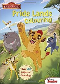 Disney Junior the Lionguard PRIDE LANDS COLOURING over 40 pages of colouring