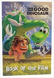 Disney Pixar THE GOOD DINOSAUR Book of the Film