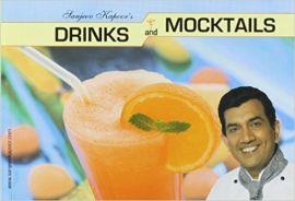 DRINKS AND MOCKTAILS - By Sanjeev Kapoor