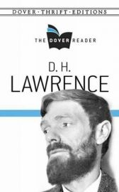 The Dover Reader - Dover Thrift Editions: D. H. LAWRENCE - Novel, Essay, Short Stories and Poems