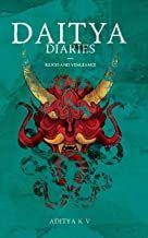 Daitya Diaries: Blood and Vengeance