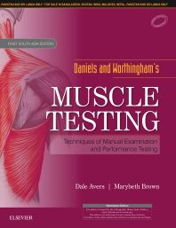 Daniels and Worthingham's Muscle Testing : First South Asia Edition