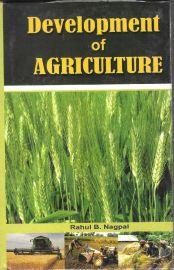 Development of Agriculture - Rahul B. Nagpal