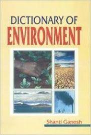 Dictionary of Environment - Shanti Ganesh