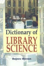 Dictionary of Library Science - Rajeev Menon