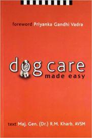 Dog Care Made Easy - R. M Kharb & Mahendra Sharma