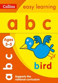 Collins Easy Learning: abc. Ages 3-5.  Supports the National Curriculum.