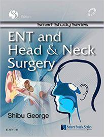 Smart Study Series : ENT and Head & Neck Surgery 3e