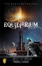 THE AVAASYA TRILOGY  :  BOOK 1:     EQUILIBRIUM